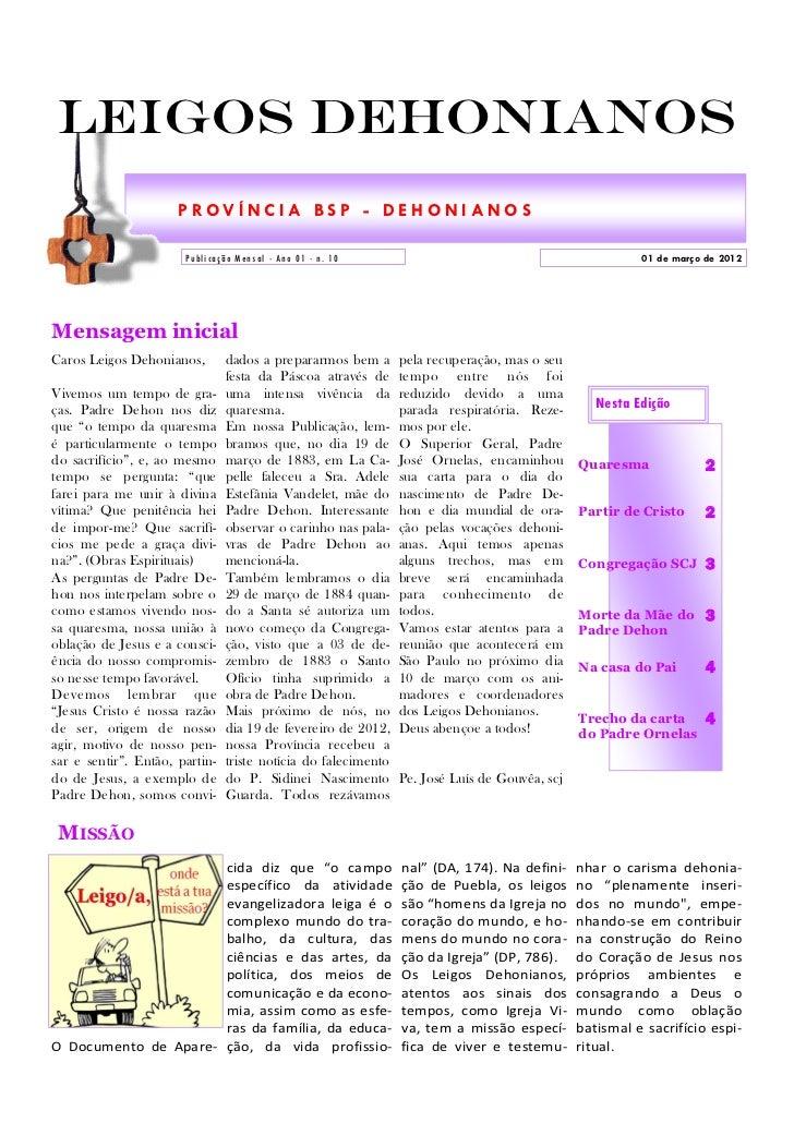 Leigos Dehonianos                      PROVÍNCIA BSP - DEHONIANOS                       P u bl i ca ção Me n sal - An o 01...