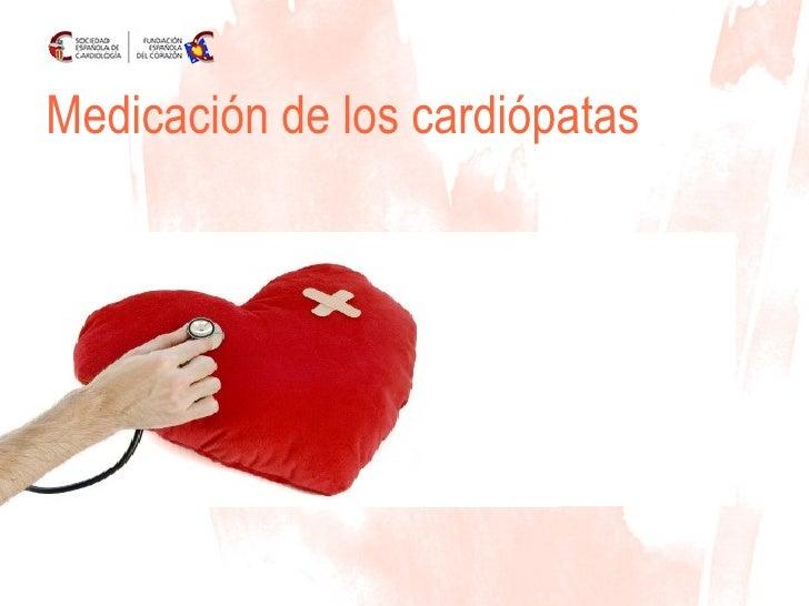 Medicación de los cardiópatas