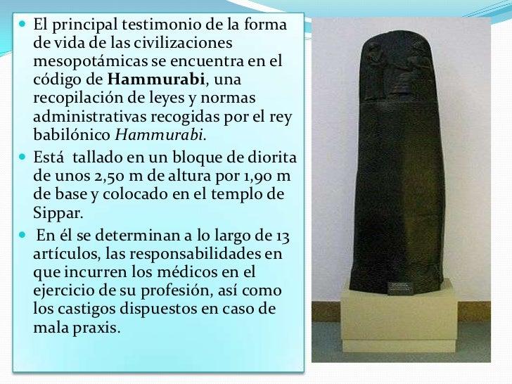 <ul><li>El principal testimonio de la forma de vida de las civilizaciones mesopotámicas se encuentra en el código de Hammu...