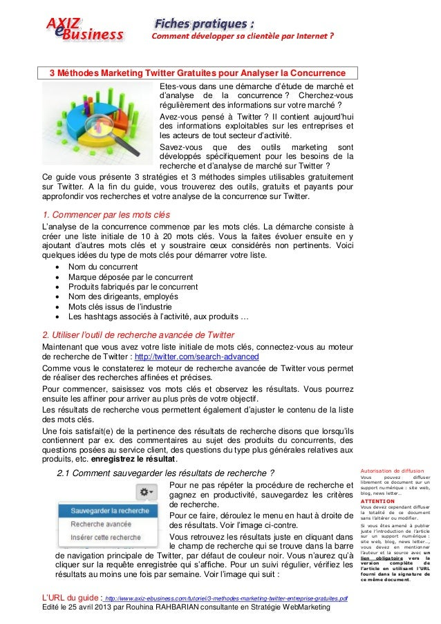 L'URL du guide : http://www.axiz-ebusiness.com/tutoriel/3-methodes-marketing-twitter-entreprise-gratuites.pdfEdité le 25 a...