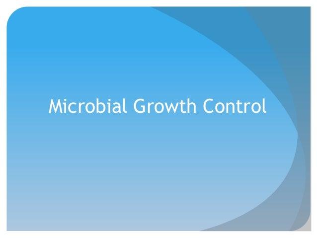 Microbial Growth Control