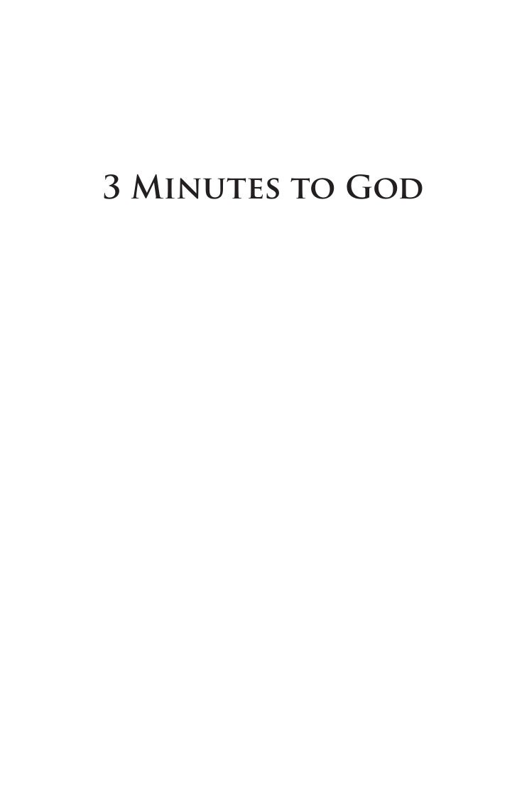 3 Minutes to God