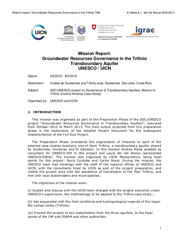 Mission report: Groundwater Resources Governance in the Trifinio TBA  A. Merla & L. del Val Alonso 8/04/2013  Mission Repo...