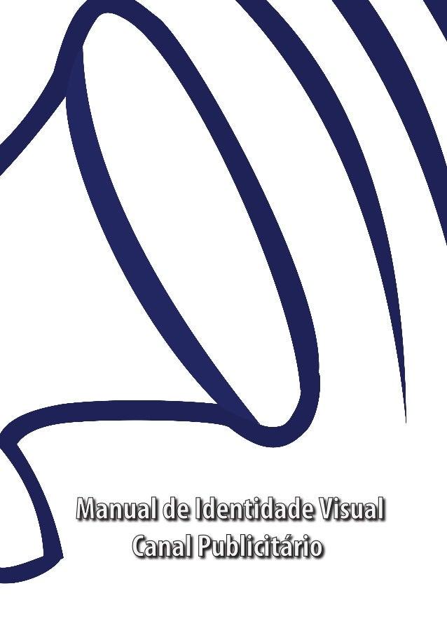 Manual de Identidade Visual    Canal Publicitário