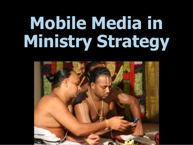 Mobile Media in Ministry Strategy