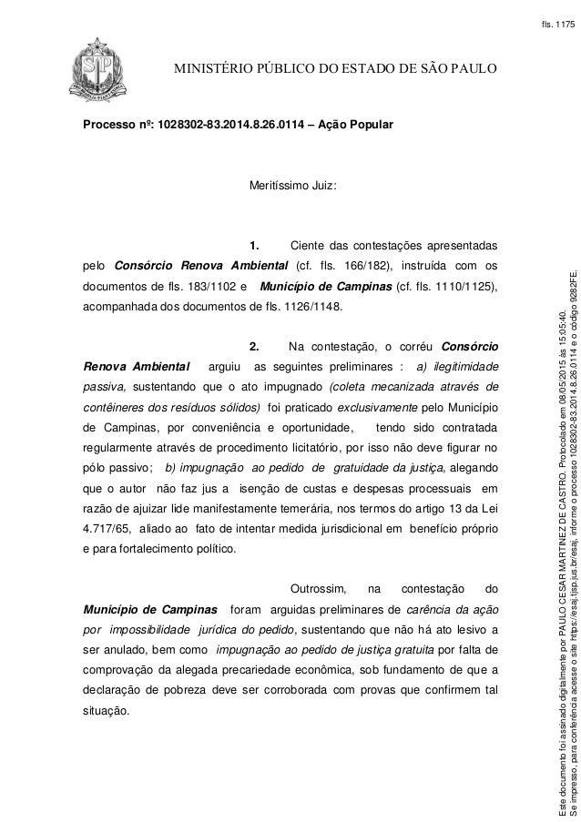 MINISTÉRIO PÚBLICO DO ESTADO DE SÃO PAULO Processo nº: 1028302-83.2014.8.26.0114 – Ação Popular Meritíssimo Juiz: 1. Cient...