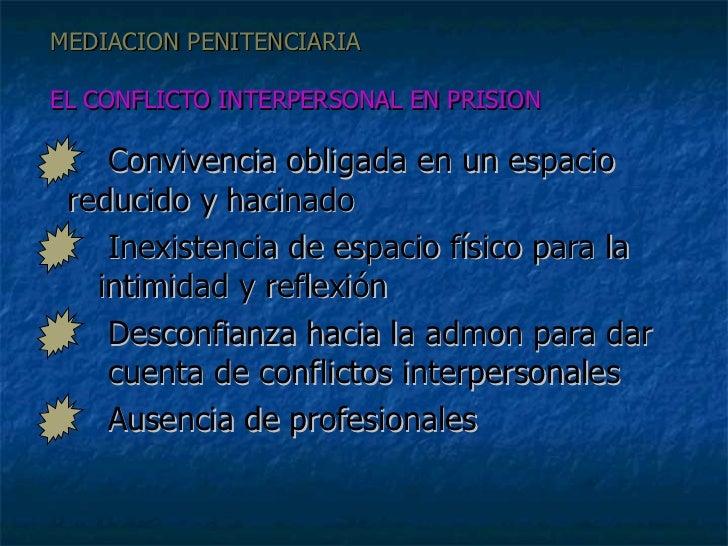 3 m penitenciaria for Mediacion penitenciaria
