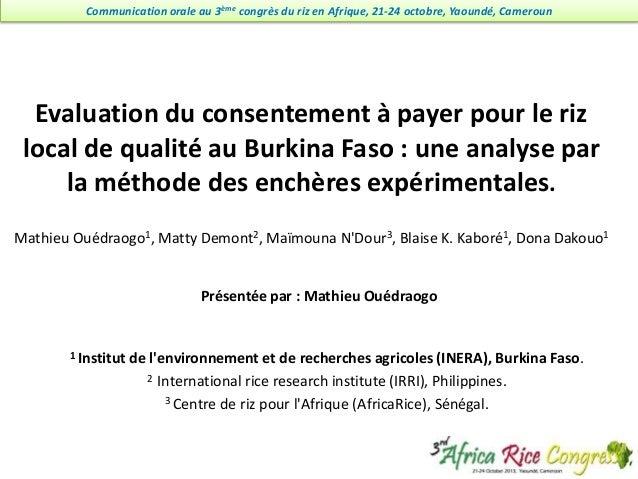 Communication orale au 3ème congrès du riz en Afrique, 21-24 octobre, Yaoundé, Cameroun  Evaluation du consentement à paye...