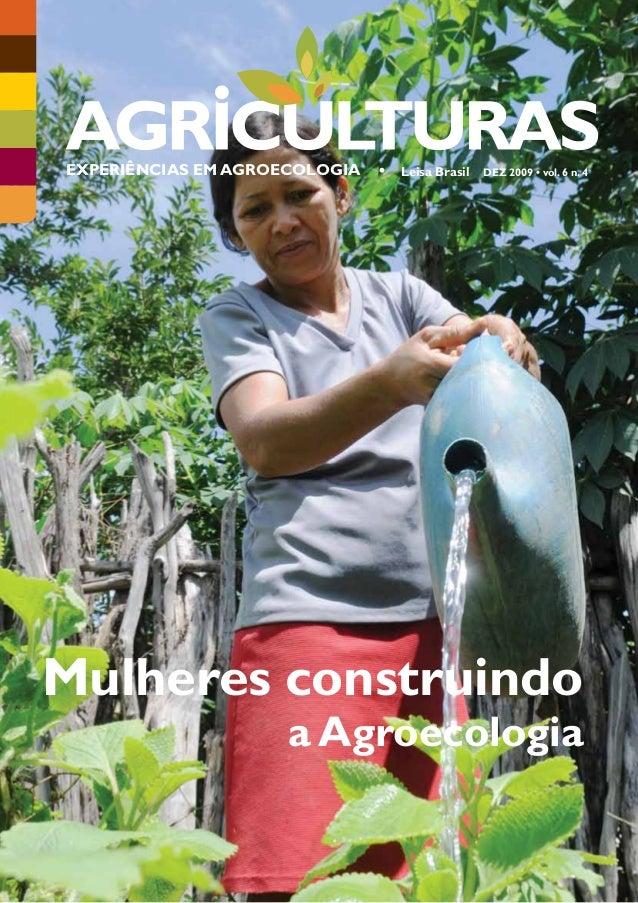 EXPERIÊNCIAS EM AGROECOLOGIA   •   Leisa Brasil   DEZ 2009 • vol. 6 n. 4Mulheres construindo                     a Agroeco...