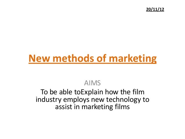 New methods of marketingAIMSTo be able toExplain how the filmindustry employs new technology toassist in marketing films20...