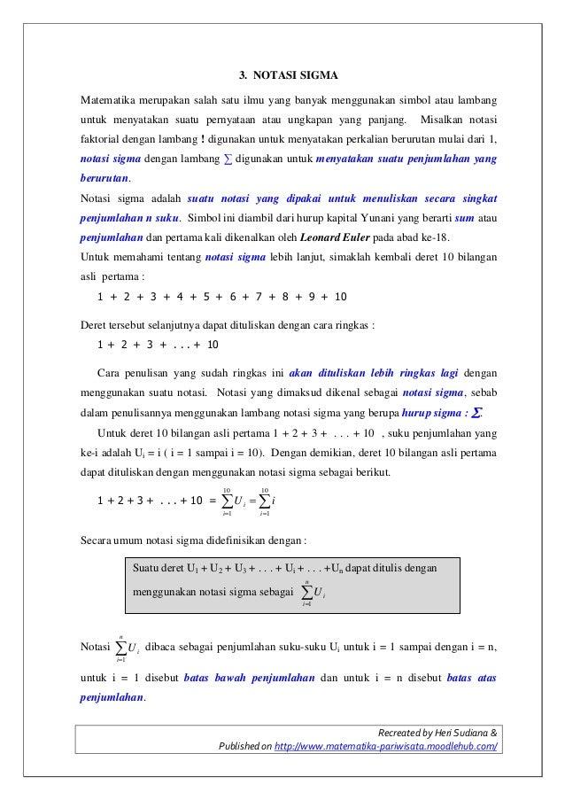 Recreated by Heri Sudiana & Published on http://www.matematika-pariwisata.moodlehub.com/ 3. NOTASI SIGMA Matematika merupa...