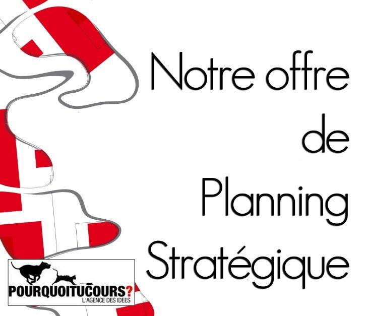 3. Notre Offre De Planning StratéGique