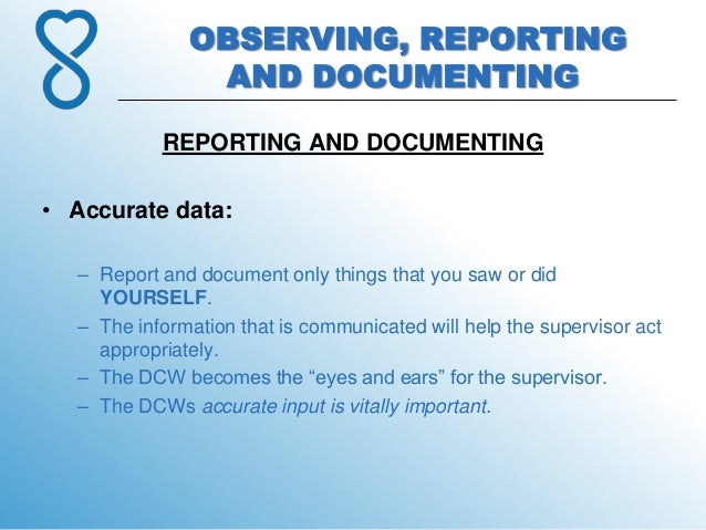 3. observing, reporting and documenting