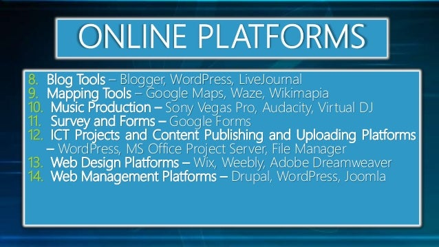 Online Systems, Functions, and Platforms