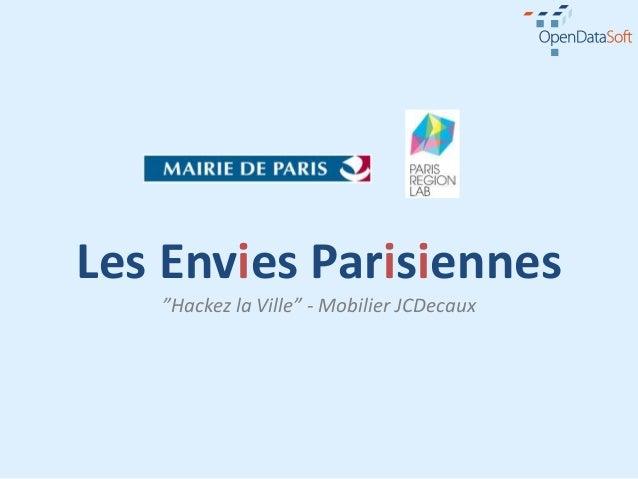 """Les Envies Parisiennes   """"Hackez la Ville"""" - Mobilier JCDecaux"""