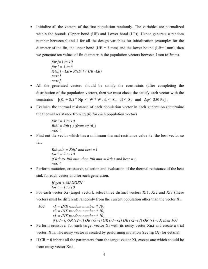 •   Initialize all the vectors of the first population randomly. The variables are normalized    within the bounds (Upper ...