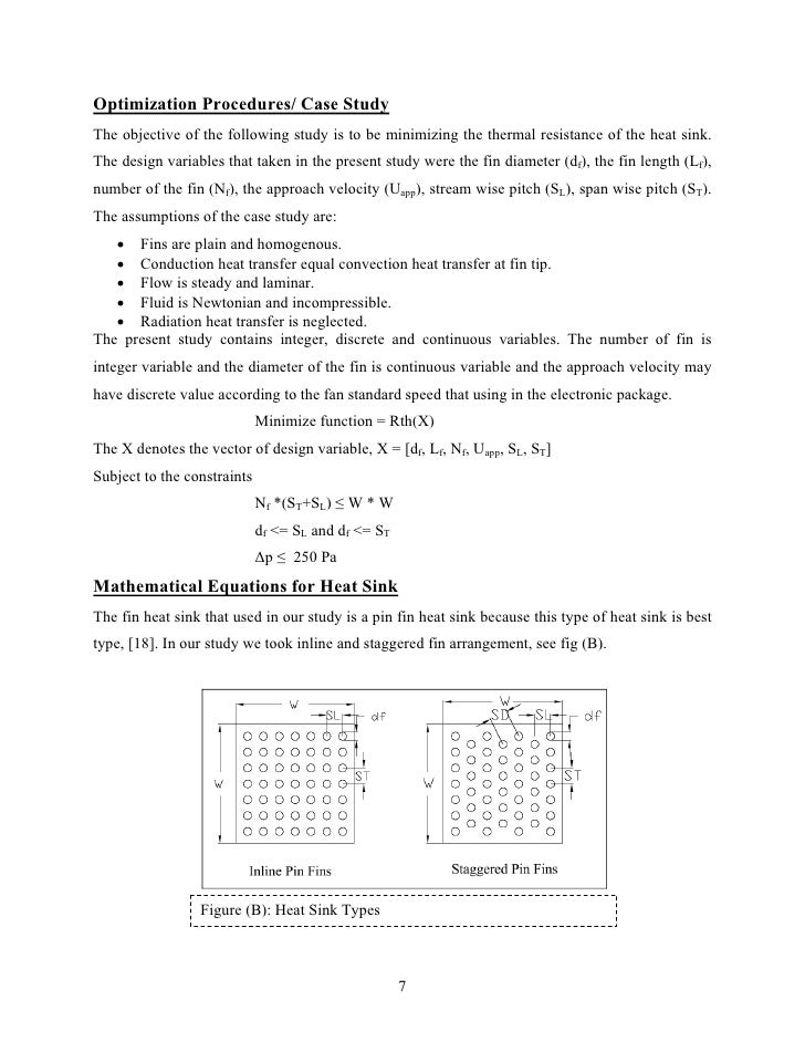 Optimization Procedures/ Case StudyThe objective of the following study is to be minimizing the thermal resistance of the ...