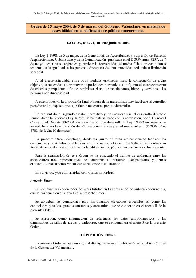 Orden de 25 mayo 2004, de 5 de marzo, del Gobierno Valenciano, en materia de accesibilidad en la edificación de públicacon...