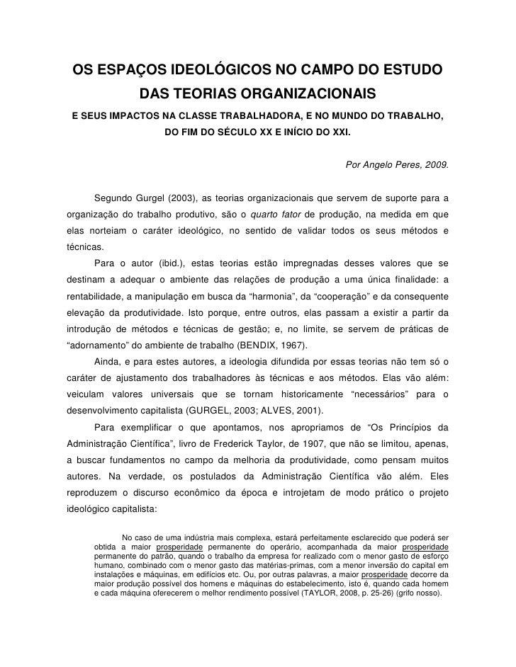 OS ESPAÇOS IDEOLÓGICOS NO CAMPO DO ESTUDO                    DAS TEORIAS ORGANIZACIONAIS  E SEUS IMPACTOS NA CLASSE TRABAL...