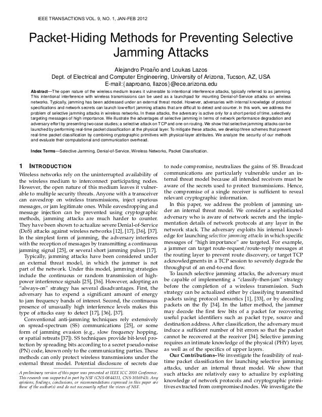 IEEE TRANSACTIONS VOL. 9, NO. 1, JAN-FEB 2012     Packet-Hiding Methods for Preventing Selective                   Jamming...