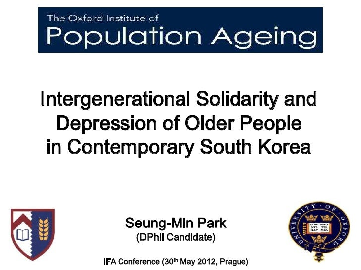 Intergenerational Solidarity and  Depression of Older People in Contemporary South Korea            Seung-Min Park        ...