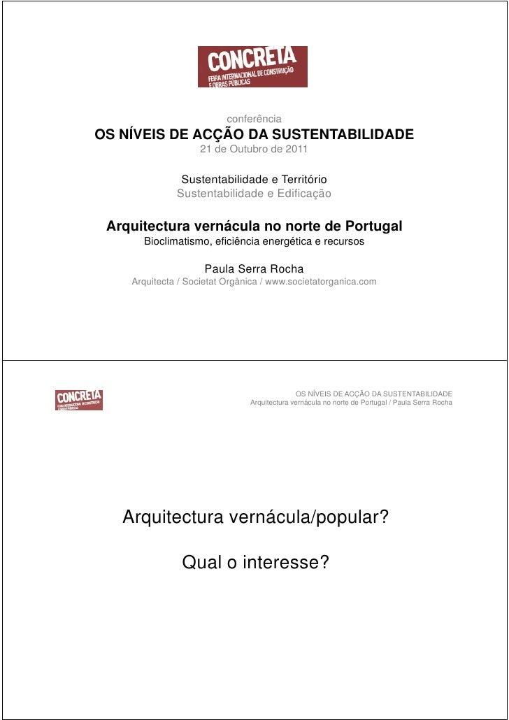 OS NÍVEIS DE ACÇÃO DA SUSTENTABILIDADE                               Arquitectura vernácula no norte de Portugal / Paula S...
