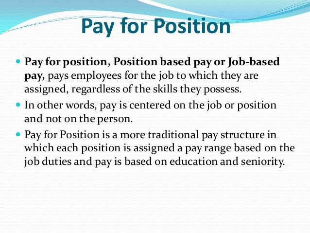 difference between job based pay structure and person based pay structure A second response to job‑based pay structure problems has pay structure decisions monitoring compensation costs one way to examine the difference between.