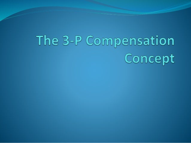 the concept of compensation According to barneat (1995), compensation is equal in the opposite sense the effect of the thing with other or giving or make a profit in compensation.