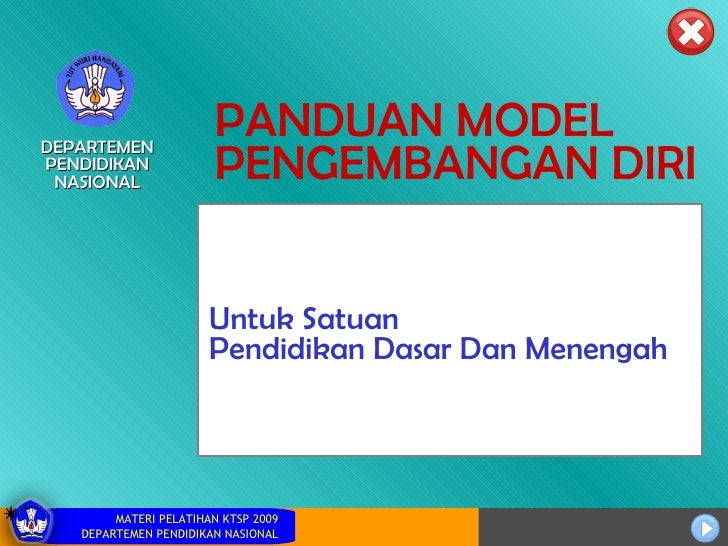 PANDUAN MODEL PENGEMBANGAN DIRI Untuk Satuan Pendidikan Dasar Dan Menengah DEPARTEMEN PENDIDIKAN NASIONAL