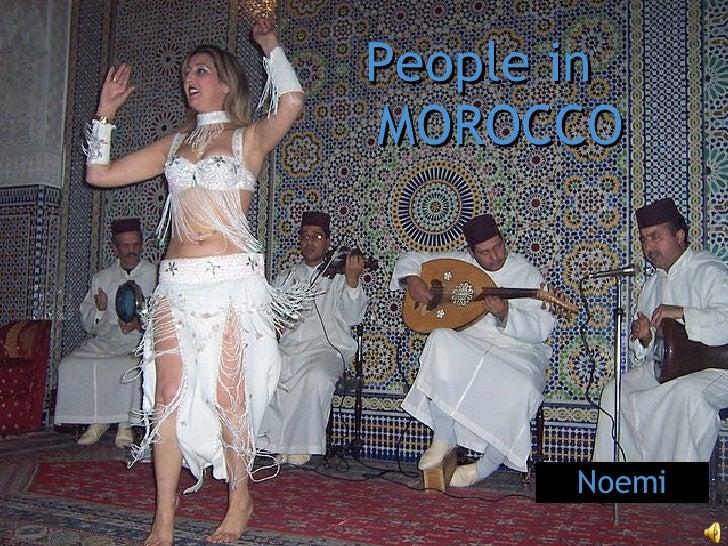 <ul><li>People in  MOROCCO </li></ul>Noemi