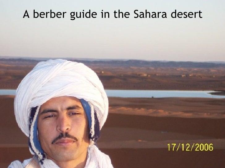 A berber guide in the Sahara desert