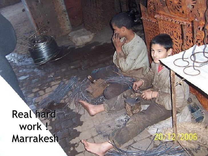 Real hard work !  Marrakesh