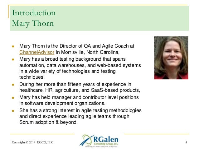Introduction  Mary Thorn   Mary Thorn is the Director of QA and Agile Coach at  ChannelAdvisor in Morrisville, North Caro...