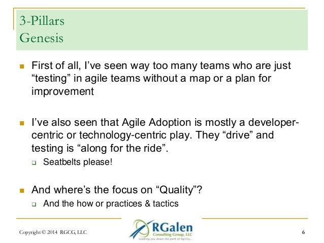 """3-Pillars  Genesis   First of all, I've seen way too many teams who are just  """"testing"""" in agile teams without a map or a..."""