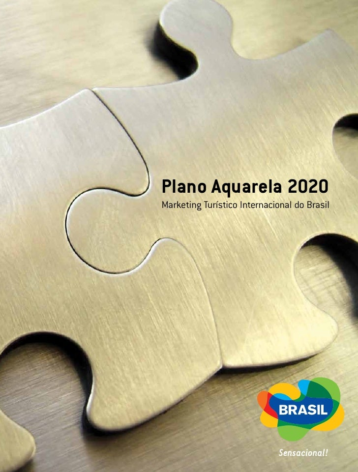 Plano Aquarela 2020 Marketing Turístico Internacional do Brasil