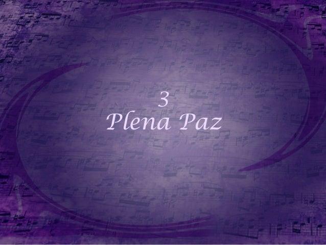 3 Plena Paz