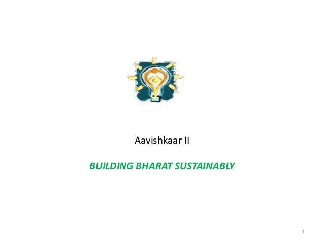 Aavishkaar IIBUILDING BHARAT SUSTAINABLY                              1