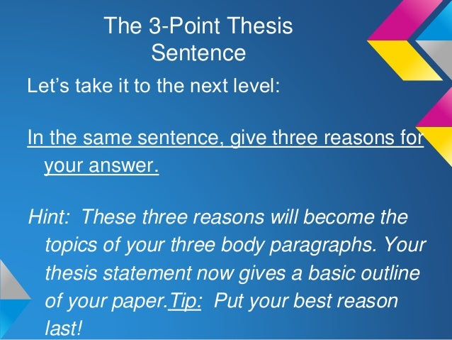 Writing A 3 Point Thesis Statement