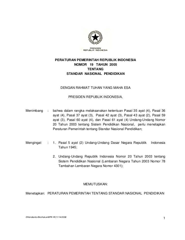 PERATURAN PEMERINTAH REPUBLIK INDONESIA                                  NOMOR 19 TAHUN 2005                              ...