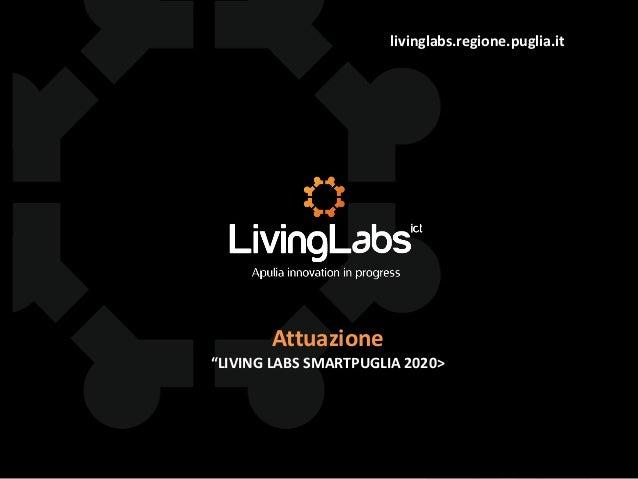 """livinglabs.regione.puglia.it Attuazione """"LIVING LABS SMARTPUGLIA 2020>"""