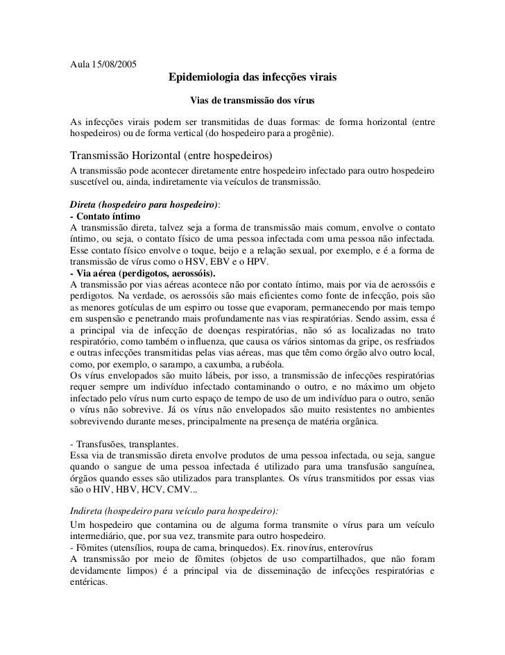 Aula 15/08/2005                         Epidemiologia das infecções virais                               Vias de transmiss...