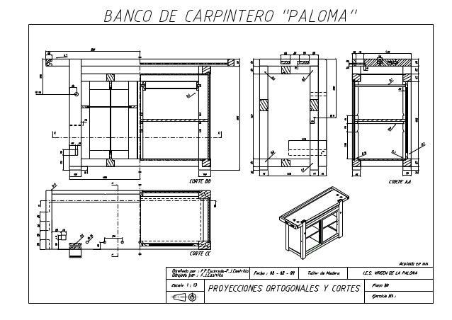3 proyecto trabajo planos banco carpintero paloma madera for Planos de carpinteria de madera
