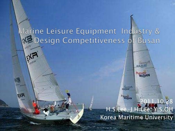 2011.10.28  H.S.Lee, J.H.Lee, Y.S.OHKorea Maritime University