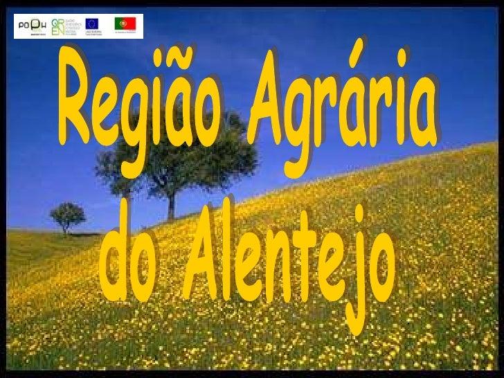 Região Agrária<br />do Alentejo<br />