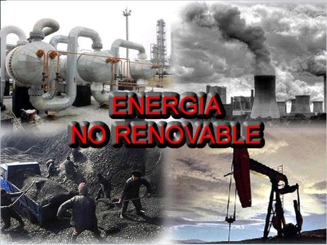 3 recursos no renovables andres antonio - Fotos energias renovables ...
