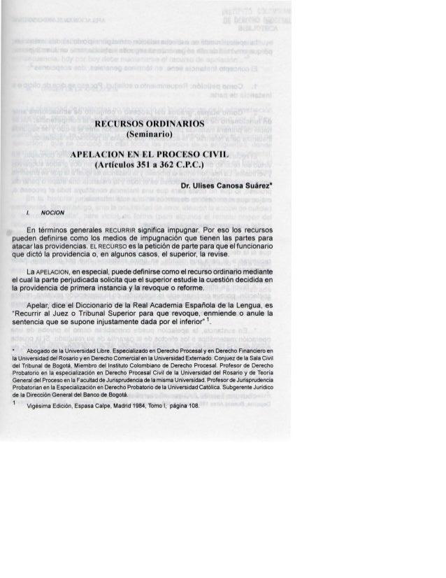 RECURSOS ORDINARIOS (Seminario) APELACIÓN EN EL PROCESOCIVIL (Artículos 351 a 362 C.P.C.) Dr. Ulises Canosa Suárez* /. NOC...