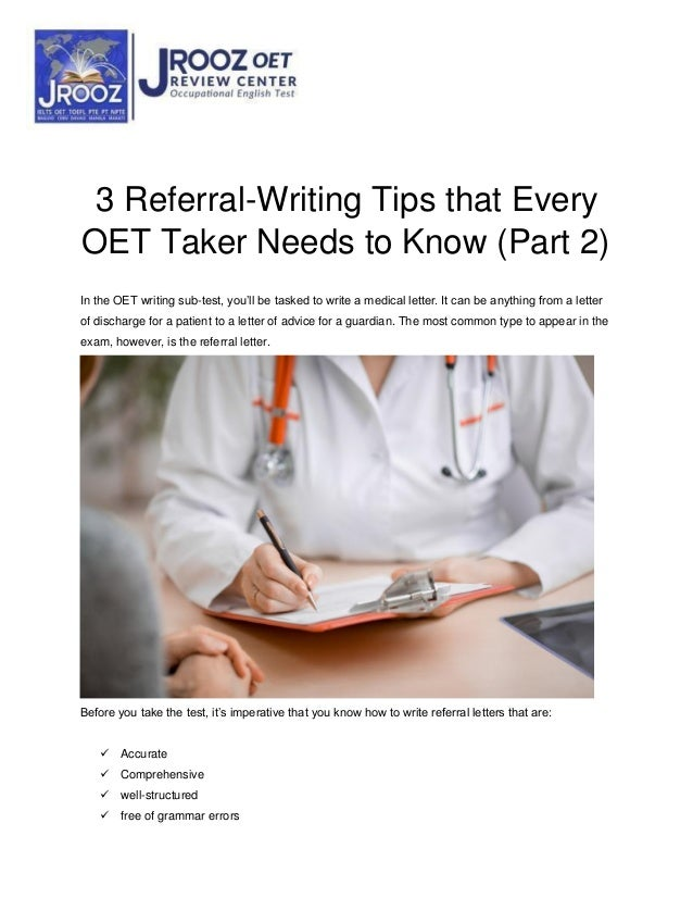 3 Referral-Writing Tips that Every OET Taker Needs to Know (Part 2) In the OET writing sub-test, you'll be tasked to write...