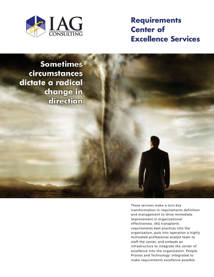 Requirements Center of Excellence Services     These services make a turn-key transformation in requirements definition an...