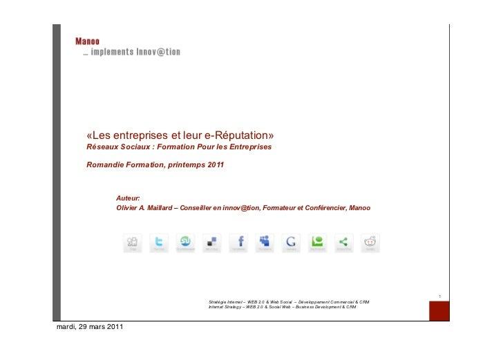 «Les entreprises et leur e-Réputation»        Réseaux Sociaux : Formation Pour les Entreprises        Romandie Formation, ...
