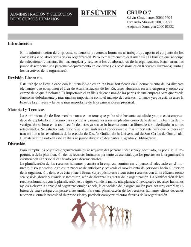 ADMINISTRACIÓN Y SELECCIÓN DE RECURSOS HUMANOS GRUPO 7 Selvin Castellanos 200615604 Fernando Miranda 200719055 Alejandra S...